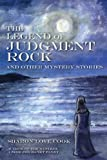 The Legend of Judgment Rock and Other Mystery Stories, Sharon Cook, 0615669719