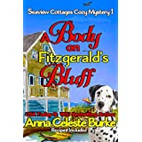 A Body on Fitzgerald's Bluff Seaview Cottages Cozy Mystery #1