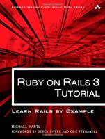 Ruby on Rails 3 Tutorial: Learn Rails by Example Front Cover