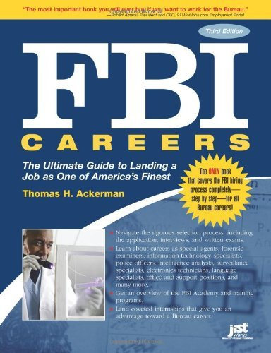 FBI Careers, 3rd Ed: The Underlying Guide to Landing a Job as One of America's Finest