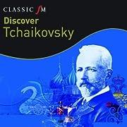 Discover Tchaikovsky de Discover Tchaikovsky