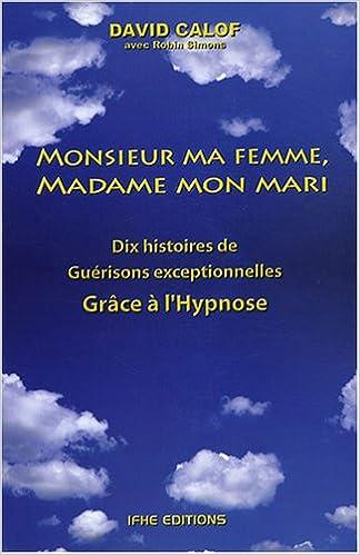 Livre gratuits Monsieur ma femme, Madame mon mari pdf ebook
