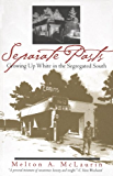 separate pasts growing up white in the segregated south Separate pasts has 125 ratings and 7 reviews teri said: melton mclaurin was a  young white boy living in wade, north carolina in the 50s just prior to th.