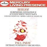 BERLIOZ : Symphonie fantastique Op. 14 ; Ouverture du Carnaval Romain ; Marche hongroise de la Damnation de Faust ; Marche Troyenne ; Ouverture du Corsaire