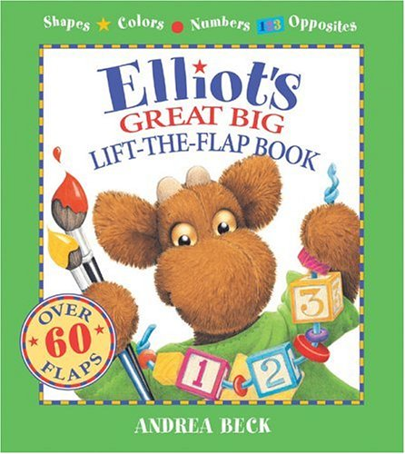 Elliot's Great Big Lift-the-Flap Book (An Elliot Moose Story)