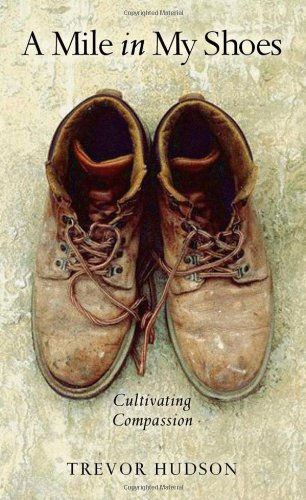 A Mile in My Shoes: Cultivating Compassion