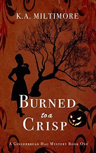 Burned to a Crisp: A Gingerbread Hag ()