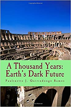 A Thousand Years: Earth's Dark Future