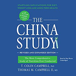 The China Study, Revised and Expanded Edition Audiobook