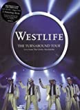 Westlife: The Turnaround Tour - Live From The Globe, Stockholm [DVD]