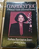 img - for The Confident You: A Guide to Eternal Beauty book / textbook / text book