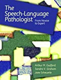 The Speech-Language Pathologist 9780131534636