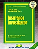 Insurance Investigator(Passbooks) (Career Exam Series, C-3539)