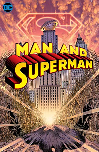 Man and Superman: The Deluxe Edition