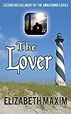 The Lover (Awakening Book 2)