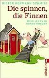 Die spinnen, die Finnen: Mein Leben im hohen Norden (German Edition)