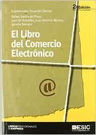 El libro del Comercio Electrónico Libros profesionales