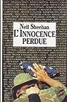 L'innocence perdue, un américain au Vietnam par Sheehan