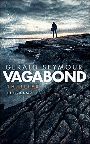 36574ab093e84f Vagabond  Thriller (suhrkamp taschenbuch)  Amazon.de  Gerald Seymour ...