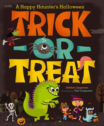 Trick-or-Treat: A Happy Haunter's Halloween -