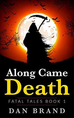 Along Came Death (Fatal Tales Book 1)