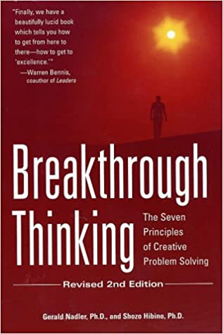 Breakthrough Thinking: The Seven Principles of Creative Problem Solving