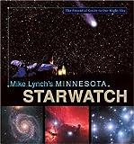 Mike Lynch's Minnesota StarWatch, Michael W. Lynch, 0896580806