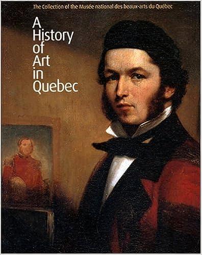 Ilmainen ladattava kirja A History of Art in Quebec 2551217881 PDF PDB