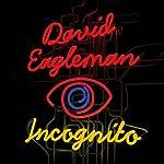 Incognito: The Secret Lives of the Brain | David Eagleman