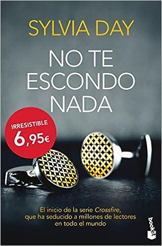 Crossfire 1. No te escondo nada: Sylvia Day: 9788467040814: Amazon.com: Books