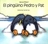 El Pinguino Pedro y Pat, Marcus Pfister, 1558588922