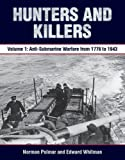 Download Hunters and Killers: Volume 1: Anti-Submarine Warfare from 1776 to 1943 in PDF ePUB Free Online