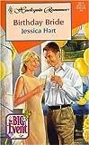 Birthday Bride, Jessica Hart, 037303511X