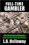 Full Time Gambler