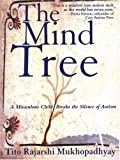 The Mind Tree, Tito Rajarshi Mukhopadhyay, 1559706996