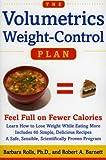 The Volumetrics Weight-Control Plan, Barbara Rolls and Robert A. Barnett, 0060932724
