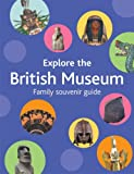 img - for Explore the British Museum book / textbook / text book