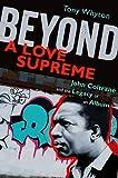 Beyond - A Love Supreme, Tony Whyton, 0199733236