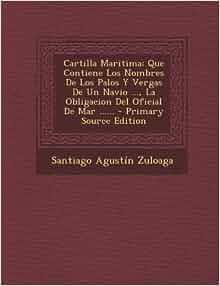 Cartilla Maritima: Que Contiene Los Nombres De Los Palos Y Vergas De