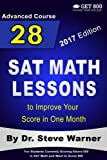 img - for 28 SAT Math Lessons to Improve Your Score in One Month - Advanced Course: For Students Currently Scoring Above 600 in SAT Math and Want to Score 800 book / textbook / text book