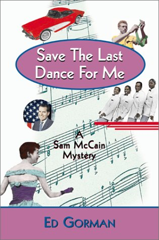 Download Save the Last Dance for Me: A Sam McCain Mystery PDF