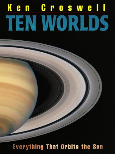 Ten Worlds: Everything That Orbits the Sun