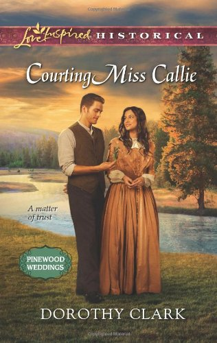 book cover of Courting Miss Callie