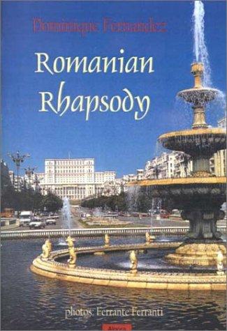 Romanian Rhapsody: An Overlooked Corner of Europe