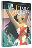 Shark Dialogues, Kiana Davenport, 0689121911