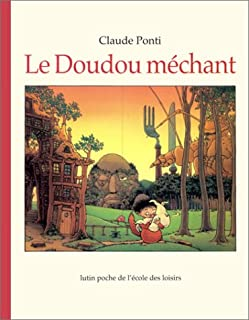 Le doudou méchant, Ponti, Claude