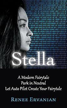 Stella: A Modern Fairytale Park in Neutral Let Auto Pilot Create Your Fairytale by [Ervanian, Renee]