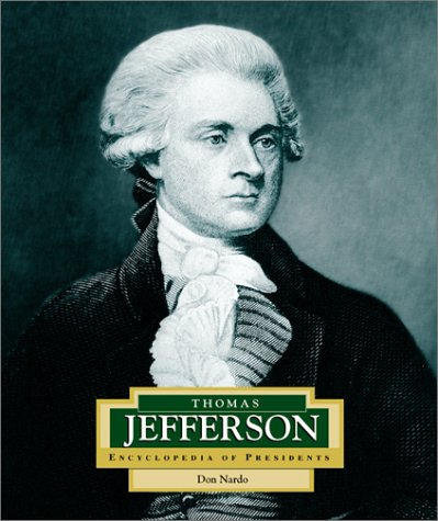 Thomas Jefferson: America's 3rd President (ENCYCLOPEDIA OF PRESIDENTS SECOND SERIES)