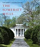 The Somerset Hills, John K. Turpin and W. Barry  Thomson, 0974950408