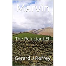 Marvin: The Reluctant Elf
